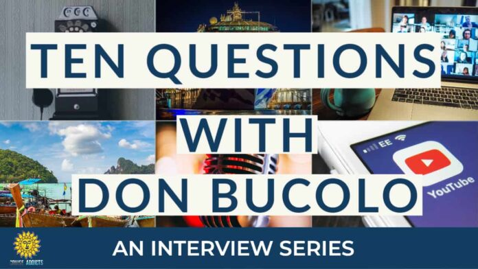 Ten Questions with Don Bucolo (DB) of EatSleepCruise.com