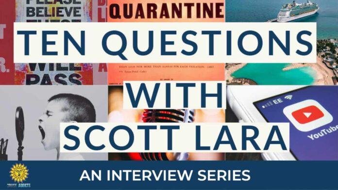 Ten Questions with Scott Lara of TheCruiseGenius.com