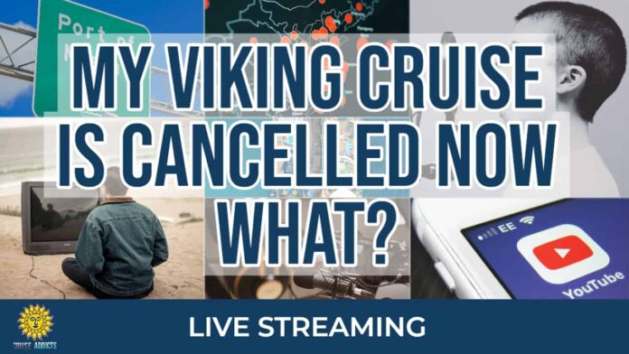 My Viking Cruise is cancelled Now What?