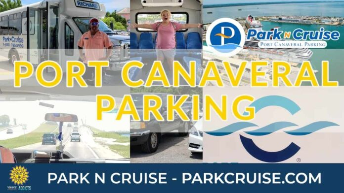 Port Canaveral Cruise Parking | Park-N-Cruise | ParkCruise.com | Cruise Parking