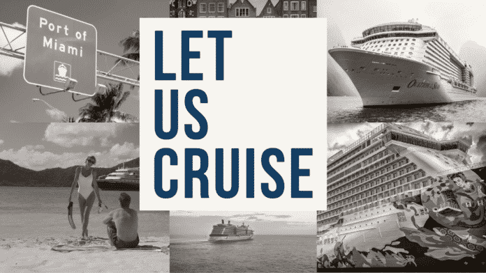 Let, Us, Cruise